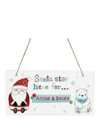 Personalised Santa Stop Here For....Wooden Sign